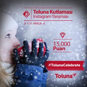 Instagram_TolunaCelebrate_TR[1]